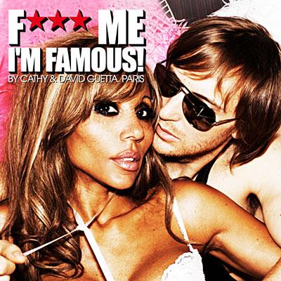 David Guetta - F**k Me Im Famous