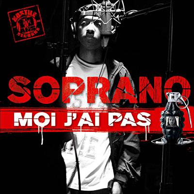Soprano - Moi J'ai Pas (Hostile 2006) 0094636888323