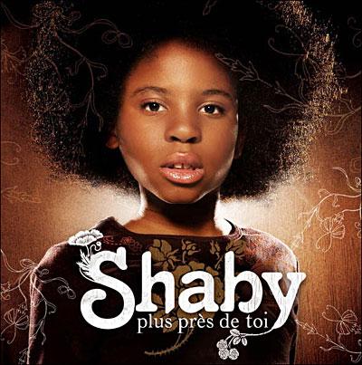 Shaby - Plus près de toi 3596971163853