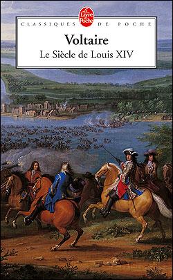 Voltaire, Le siècle de Louis XIV