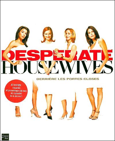 Desperate Housewives: derrière les portes closes 9782265082373