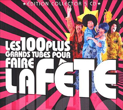 [FS]Les 100 plus grand tubes pour faire la fête (5CD)[MP3-320 Kbps]