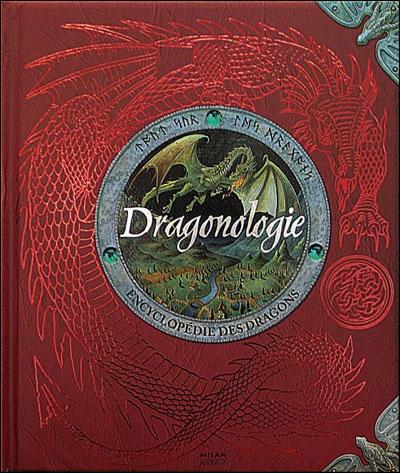 Dragonologie, l'encyclopédie des dragons 9782745913593