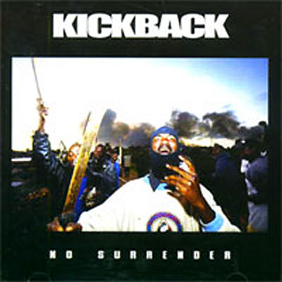 "KICKBACK ""no surrender"" 8715392906893"