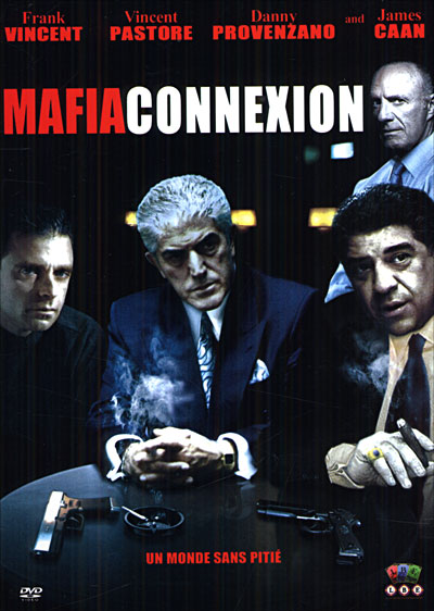 Mafia Connexion DVDRip FRENCH up by Lj91 2003 preview 0