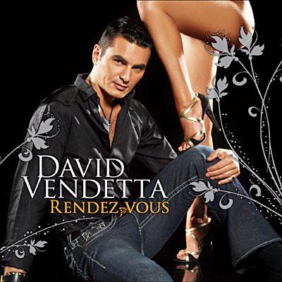 DAVID VENDETTA ( rendez vous) 2008 preview 0