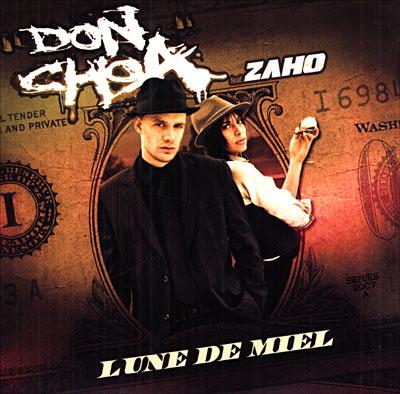 Don Choa feat. Zaho - Lune de miel (2007) 0886972055824
