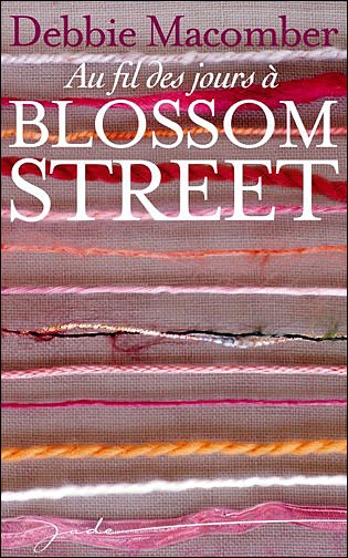 Au fil des jours à Blossom Street 9782280851534