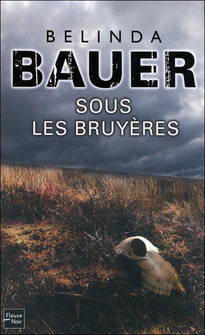 [Bauer, Belinda] Sous les bruyères 9782265088634