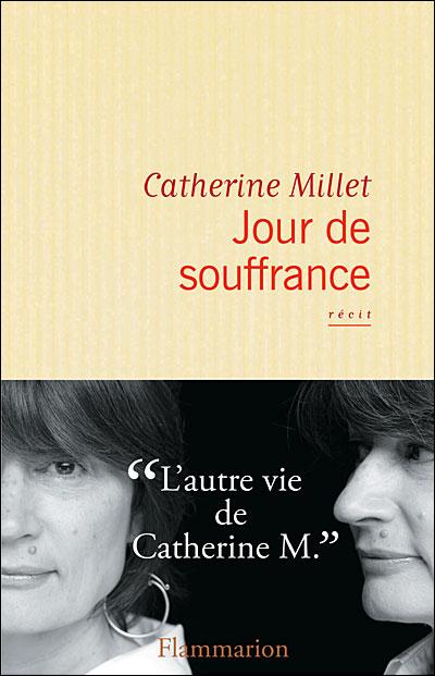 Jour de souffrance de catherine millet made in qu bec for Fenetre jour de souffrance