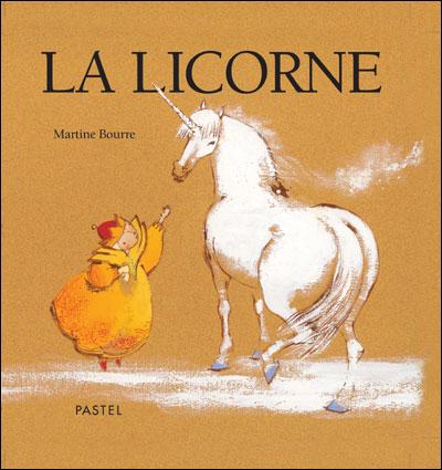 La licorne - Bourre