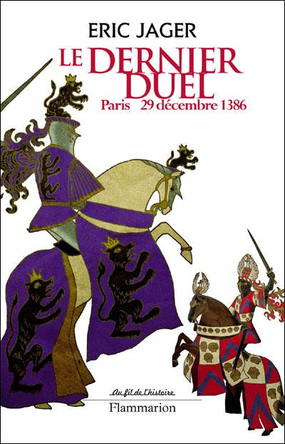 Le dernier duel par Eric Jager 9782081231115
