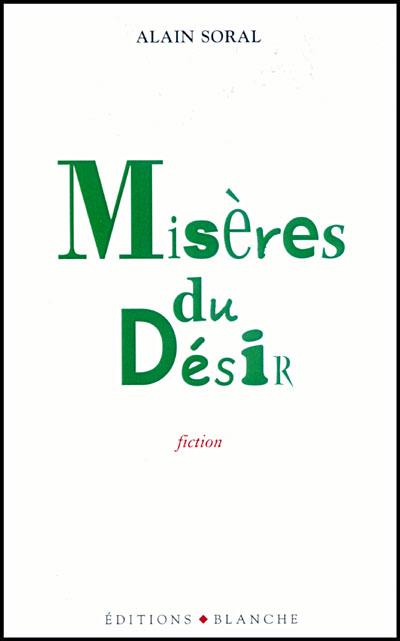 Misères du désir (Alain Soral)