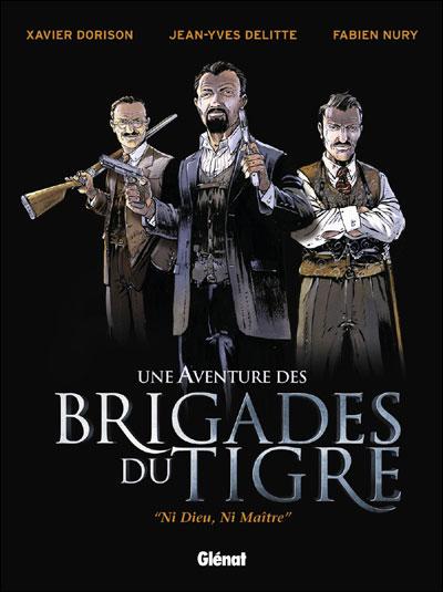 """Couverture de """"Une aventure des Brigades du Tigre"""""""