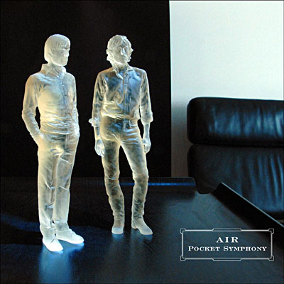 Air – Pocket Symphony