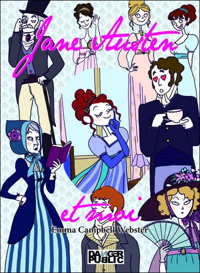 Jane Austen et moi de Emma Campbell Webster 9782351232125