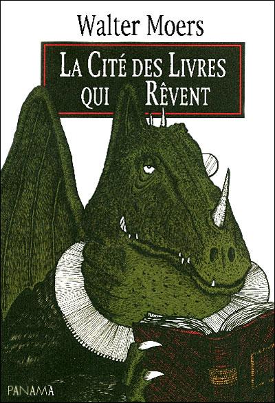 La Cité des Livres qui Rêvent  De Walter Moers dans Histoires fantastiques en un tome 9782755700725