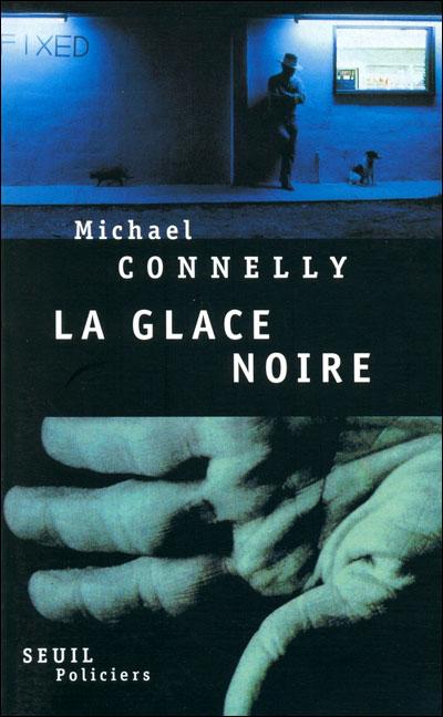 Connelly, Michael-La Glace Noire