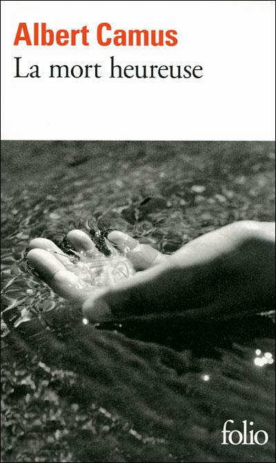 La mort heureuse d'Albert Camus