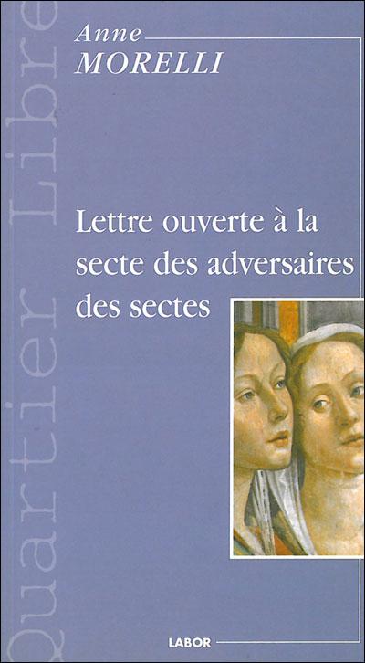 """""""Lettre ouverte à la secte des adversaires des sectes"""" - Interview d'Anne Morelli"""