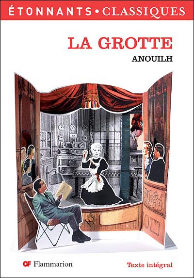 LA GROTTE de Jean Anouilh 9782081204775