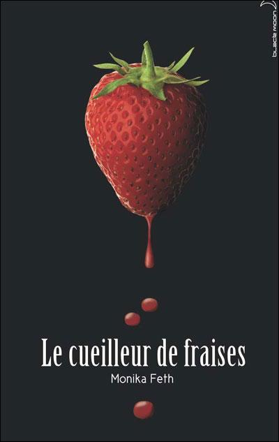 Le cueilleur de Fraises (et suite...) 9782012013285