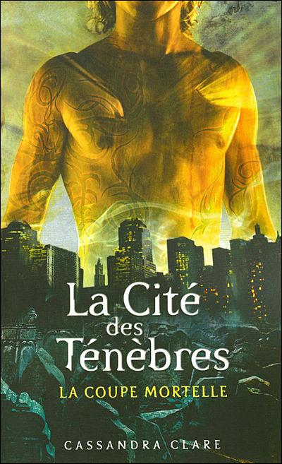 LA CITE DES TENEBRES (Tome 01) LA COUPE MORTELLE de Cassandra Clare 9782266173285