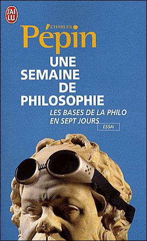 Une semaine de philosophie. dans Lectures 9782290002995
