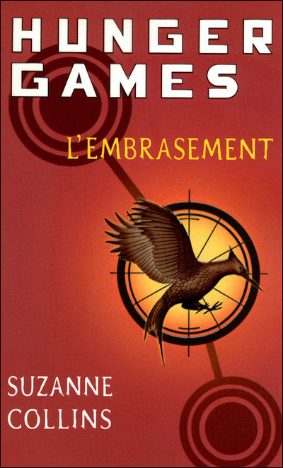 COLLINS Suzanne - HUNGER GAMES  - Tome 2 : L'embrasement  9782266182706
