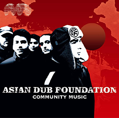 Asian Dub Foundation - Rebel Warrior - Strong Culture