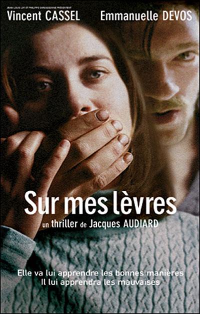 Sur mes lèvres, de Jacques Audiard dans Drame