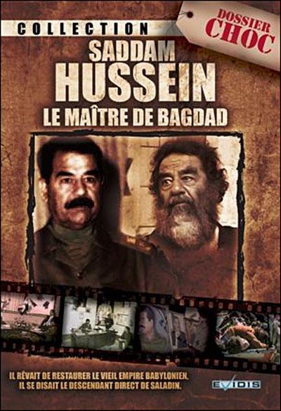Saddam hussein : le maître de bagdad affiche