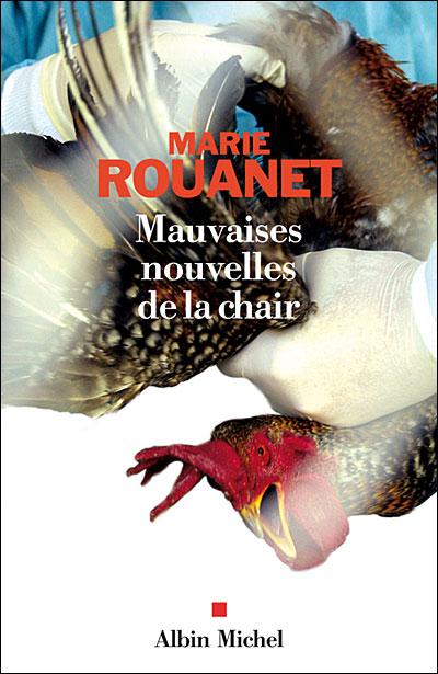 Mauvaises nouvelles de la chair, de Marie Rouanet