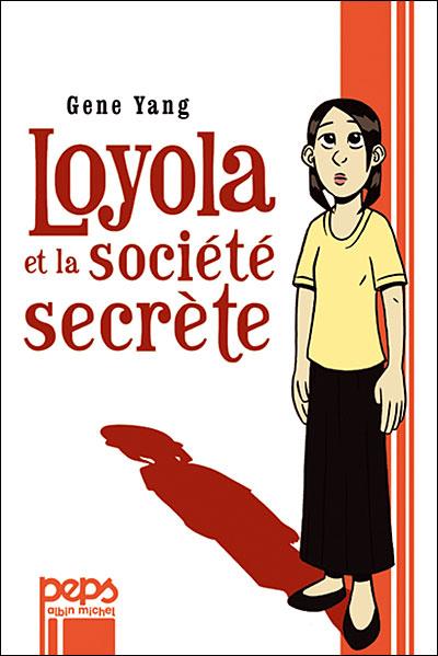 Loyola et la société secrète