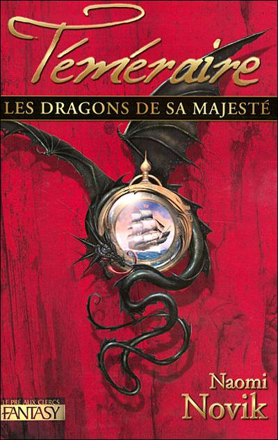 Téméraire – Les dragons de Sa Majesté - 1 9782842282936