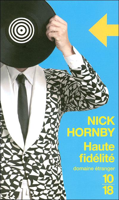 High Fidelity (Haute fidélité) de Nick Hornby 9782264044266