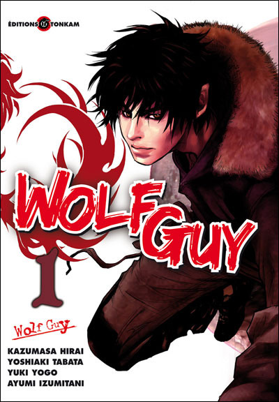 Wolf Guy tomes 1-3 28 chapitres