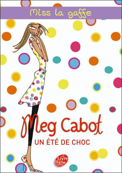 Saga Miss Lagaffe Tome 1: Un été de choc de Meg Cabot (Hachette) 9782013227896