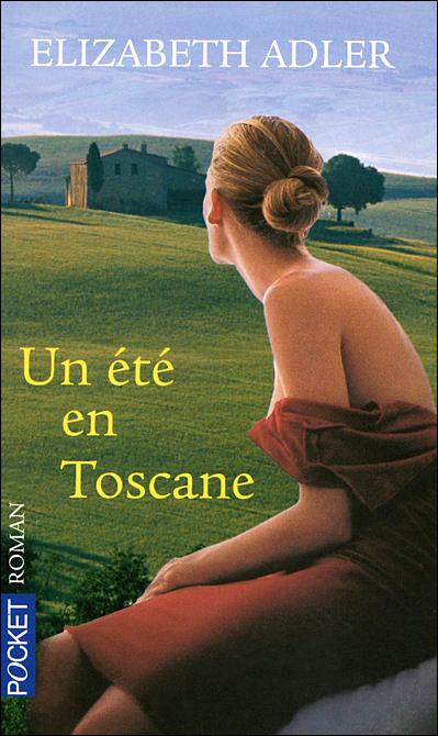 Un été en Toscane d'Elizabeth Adler 9782266157896