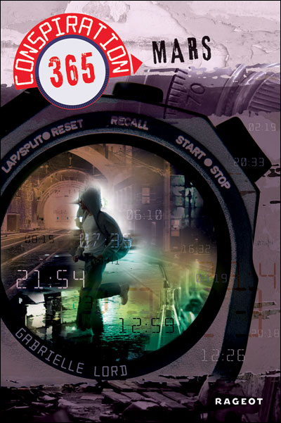 LORD Gabrielle - CONSPIRATION 365 - Tome 3 : Mars 9782700234107