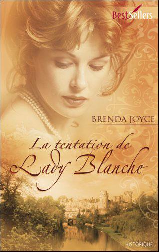 Tome 5 : La tentation de Lady Blanche de Brenda Joyce 9782280808507