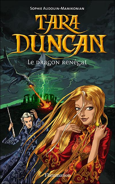 Tara Duncan, Tome 4 : Le Dragon renégat 9782080690517