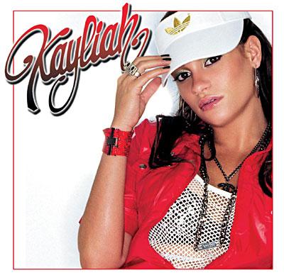 Kayliah - Quand une fille est love 0724356384927