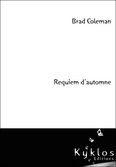 Requiem d'automne par Brad Coleman