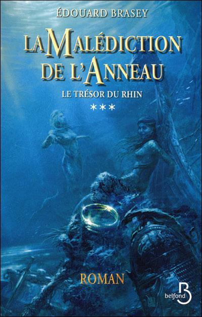 La Malédiction de l'Anneau, Tome 3 : Le trésor du Rhin 9782714446237
