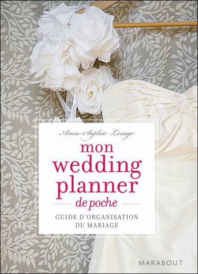 Wedding Planner  Guide on Mon Wedding Planner De Poche  Anne Sophie Lesage Tous Les Livres