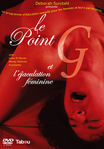 Le Point-G Et L'Ejaculation Féminine en streaming gratuit