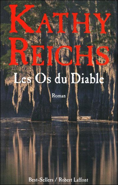 Les Os du Diable - Kathy Reichs 9782221115077