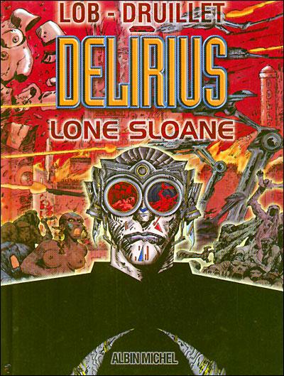 Lone Sloane 9782226109477