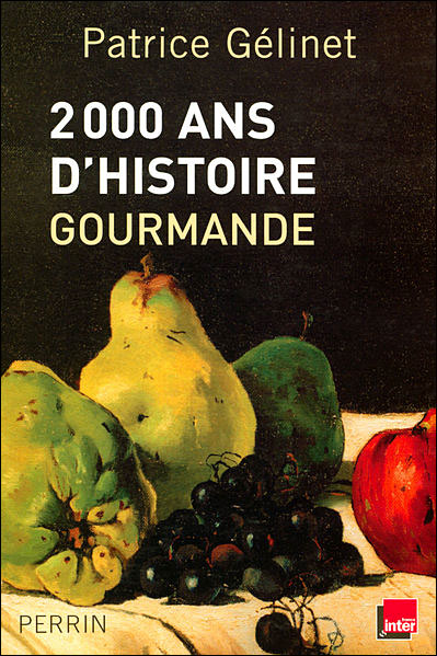 2000 ans d'histoire gourmande